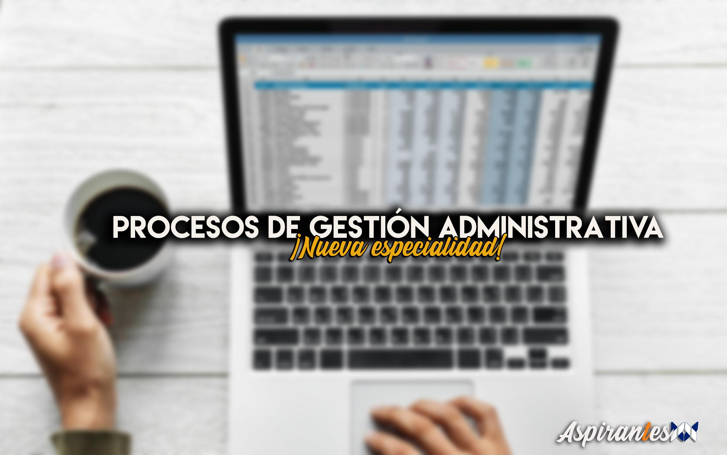 Puedes prepararte las oposiciones de procesos de gestión administrativa en TecnosZubia.
