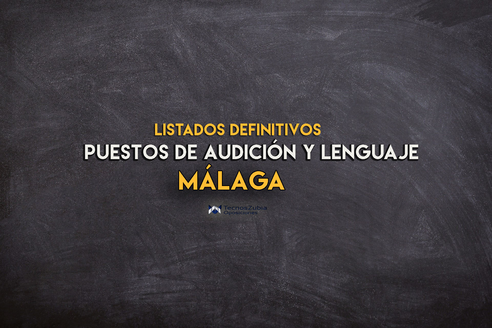 listado definitivo puestos de audicion y lenguaje en Málaga
