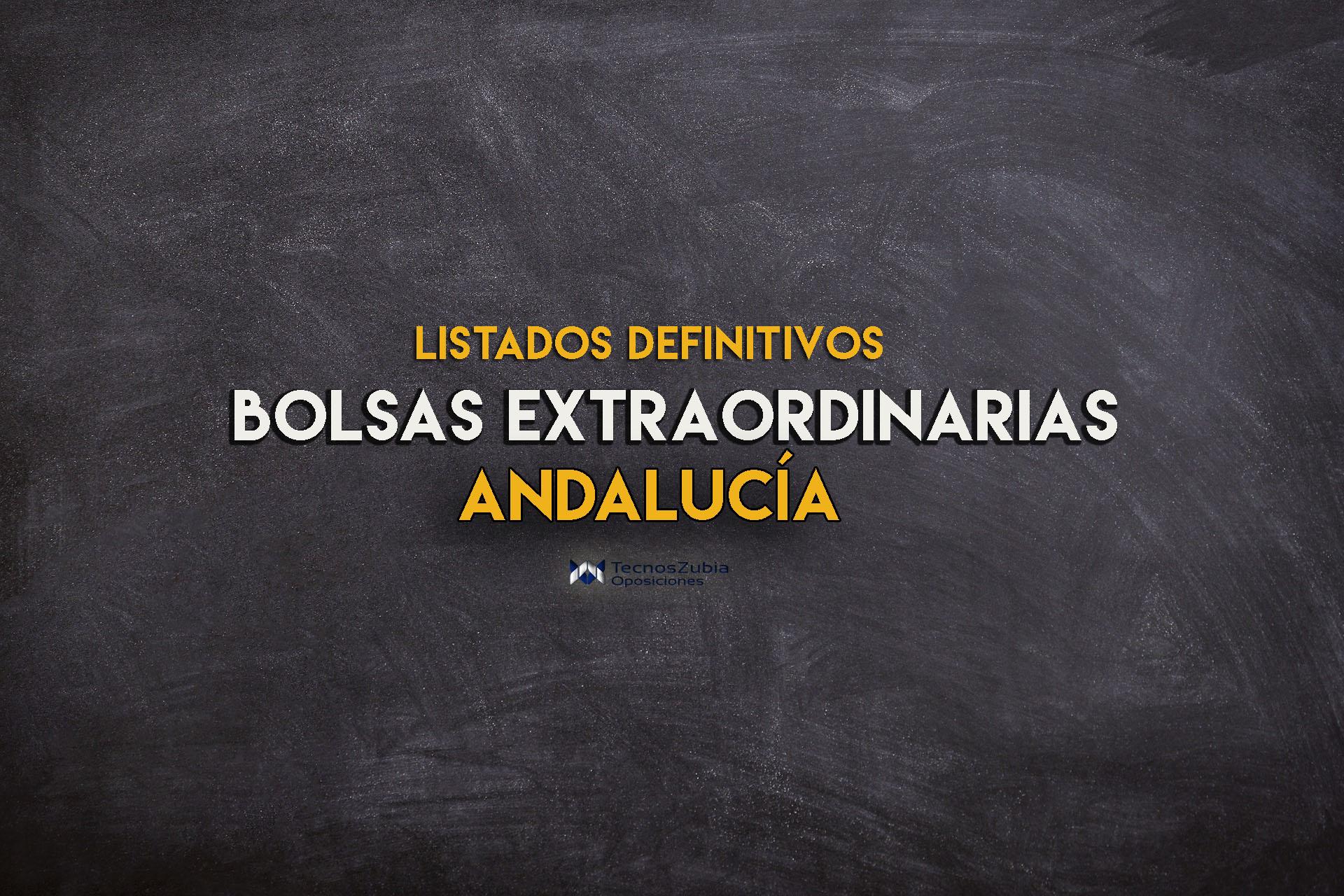 Listados definitivos de bolsas extraordionarias dfocentes en Andalucia