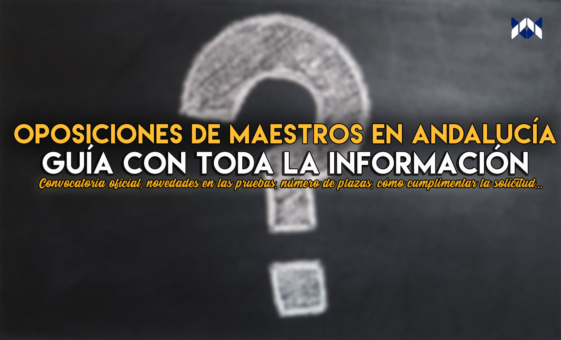 Oposiciones de maestros en Andalucía 2019: guía con toda la información