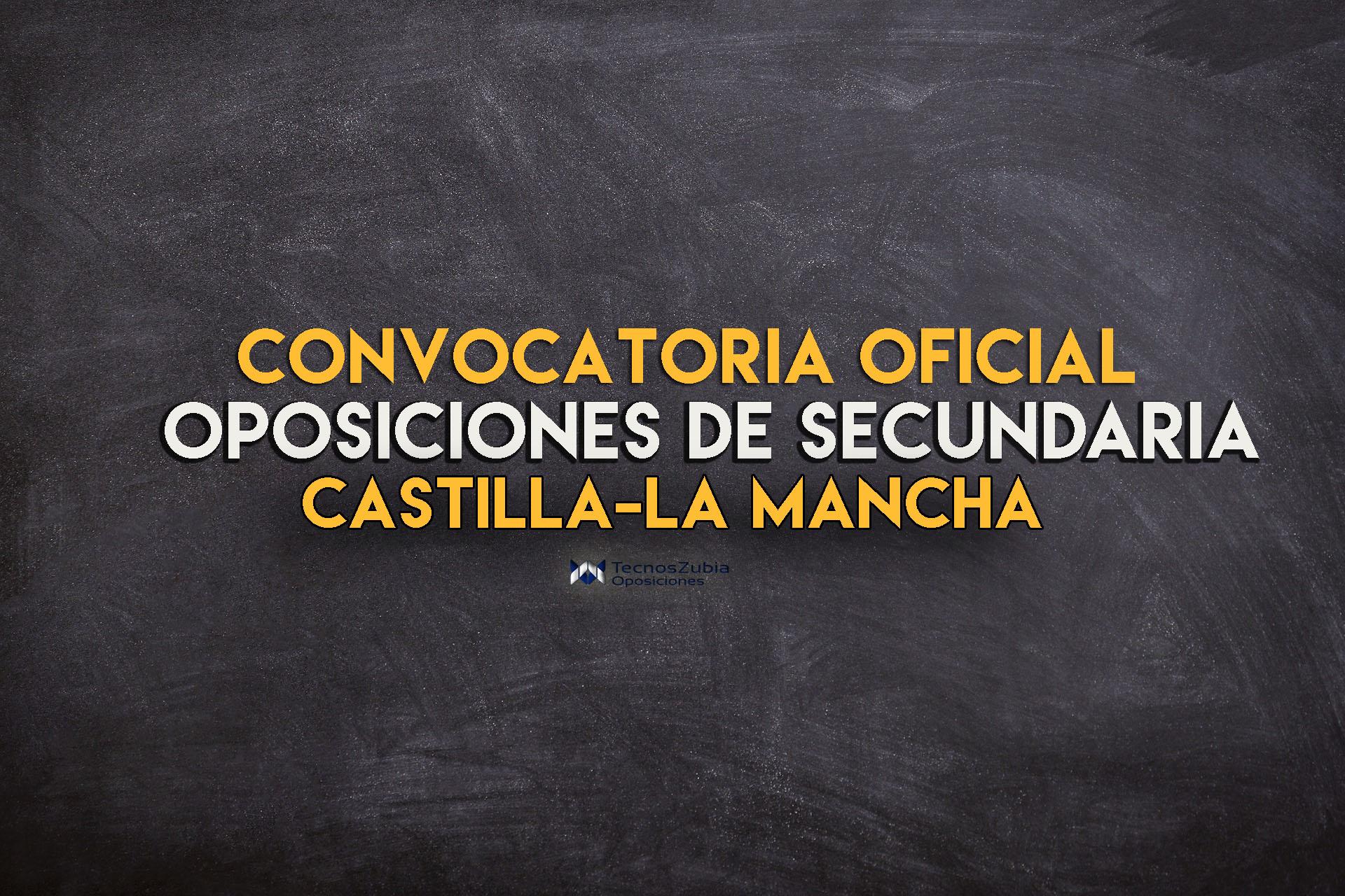 Convocadas las oposiciones de Secundaria en Castilla-La Mancha 2020